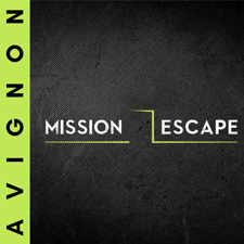 Mission Escape | Avignon