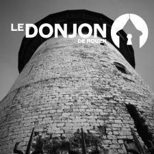 Le Donjon - Tour Jeanne d'Arc | Rouen