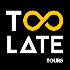 Too Late | Tours